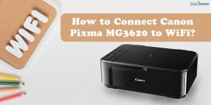 How to Connect Canon Pixma MG3620 to WiFi.jpg
