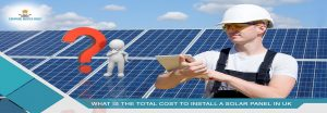What-is-the-total-cost-to-install-a-solar-panel-in-uk-1-1170×628